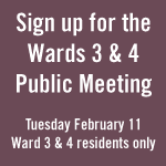 Sign up for the Wards 3 & 4 public meeting